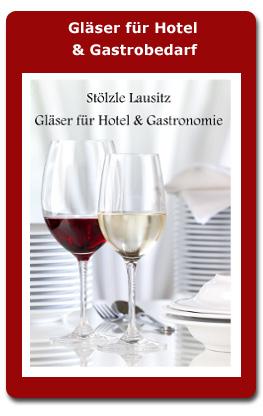 Gläser für Hotel und Gastrobedarf
